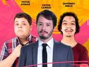 Eventos em Santo André - Show de stand up comedy com:- Victor Ahmar, Victor Camejo e Santiago MelloAbertura da casa:...